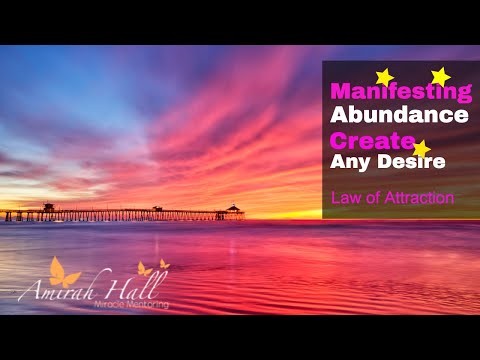 Manifesting Abundance with Natural Flow of Law of Attraction, Create Any Desire Guided Meditation