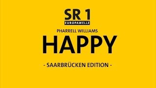 Pharrell Williams - HAPPY (Saarbrücken Edition) #HAPPYDAY