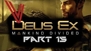 Let's Play Deus Ex: Mankind Divided part 15 – Casing the Bank