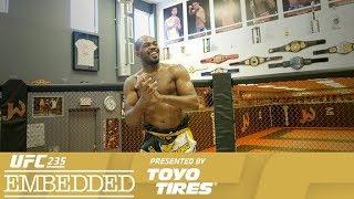 UFC 235: Embedded - Episódio 1