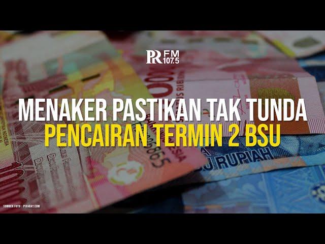 Menaker Ida Fauziyah Pastikan Tak Tunda Pencairan Termin 2 BLT BPJS Ketenagakerjaan Rp600 Ribu