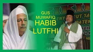 Gus Muwafiq Duet Sama Habib Luthfi bin Yahya - Full Video