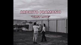 Ardhito Pramono - First Love (Nikka Costa)