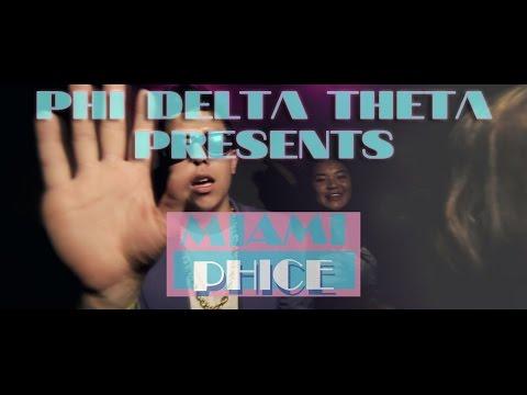 Phi Delta Theta Presents: Miami Phice | University of San Francisco