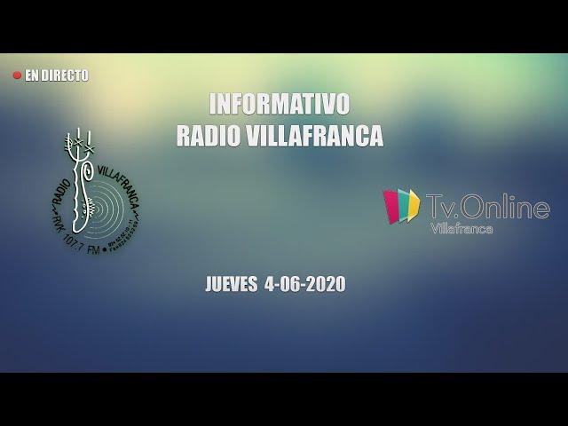INFORMATIVO JUEVES 4 JUNIO RADIO VILLAFRANCA