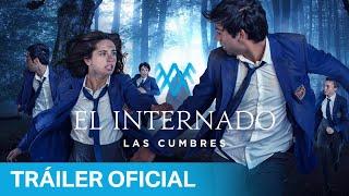El Internado: Las Cumbres - Tráiler Oficial  | Prime Video España