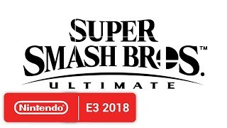 Download Super Smash Bros. Ultimate - E3 2018 - Nintendo Switch Mp3 and Videos