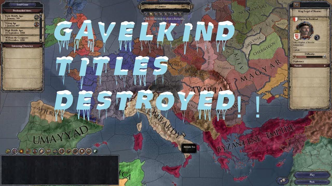 Crusader Kings II - Destroy Titles Under Gavelkind Succession