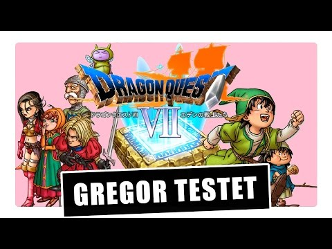 Gregor testet Dragon Quest VII: Fragmente der Vergangenheit 3DS (Review)