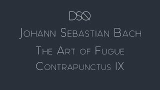 Diderot Quartet | Johann Sebastian Bach: The Art of Fugue, Contrapunctus IX alla Duodecima