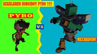 BOBOIBOY PYRO vs MECHA DUDU #my boboiboy movie choki choki ar ❤PCT TOYS