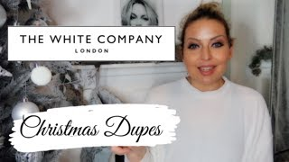 THE WHITE COMPANY DUPES | CHRISTMAS +  HOME DECOR LUXE ON A BUDGET 2020 - Tanya Louise