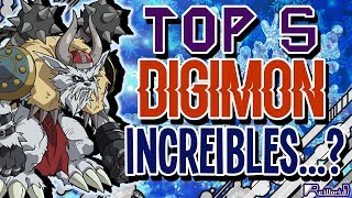 TOP 5 Digimon ¿Increibles?