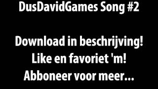 DusDavidGames Song #2 [DOWNLOAD]