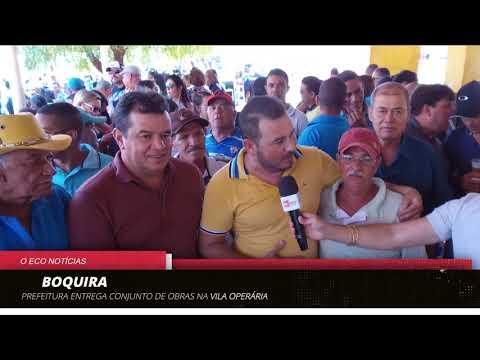 PREFEITURA DE BOQUIRA ENTREGA CONJUNTO DE OBRAS NA VILA OPERÁRIA