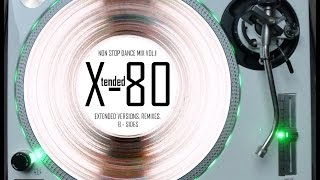 X-TENDED 80 - NON STOP DANCE MIX VOL. 1 (℗2009)