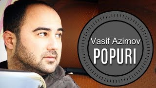 Vasif Azimov - Popuri (2015)