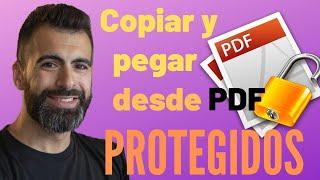 PDF Protegido / Cómo copiar y pegar