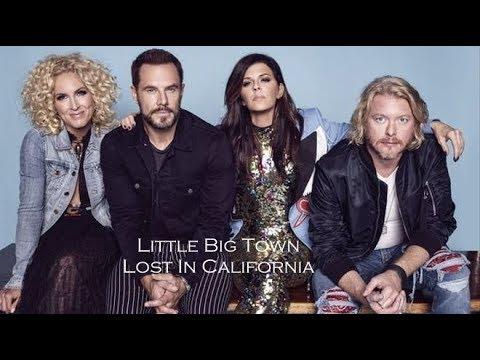 Little Big Town Lost In California Lyrics music