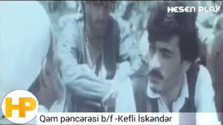 Kefli İsgender ve Mollanin sohbeti/Qem penceresi filmi/Azerbaycan kinolari/hesen play/hesen huseynov