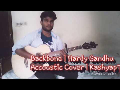 Backbone l Hardy Sandhu l Accoustic Cover l Kashyap Tunes