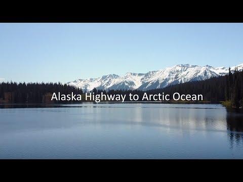 Alaska Highway to Arctic Ocean