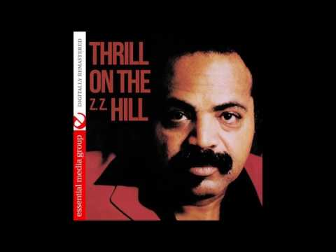 Z.Z. Hill You Don't Love Me - Have Mercy Someone