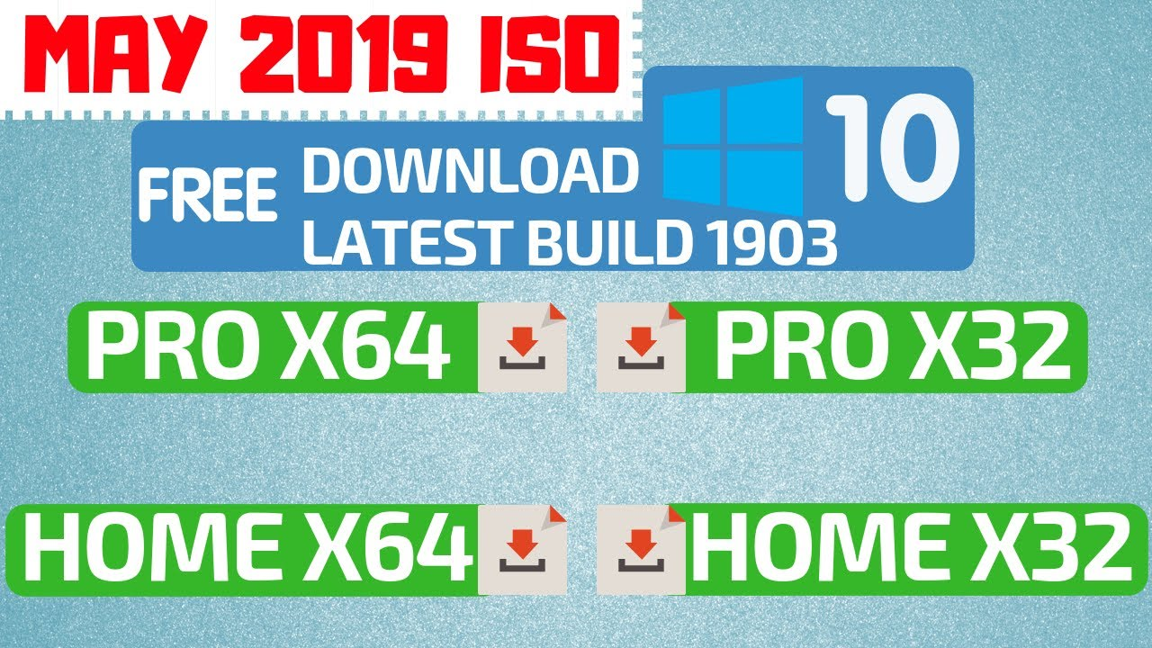 How To Download The Windows 10 May 2019 Update ISO Free x64 x32 Pro Home  Build 1903 Latest Direct