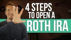 4 steps to open a Roth IRA in 2018.