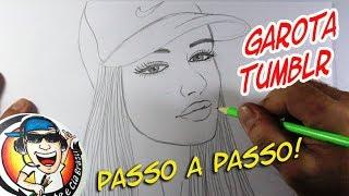COMO DESENHAR GAROTA TUMBLR COM BONÉ - PASSO A PASSO