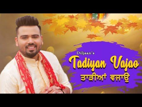 diljaan-:--tadiyan-vajao-|-latest-mata-rani-full-song