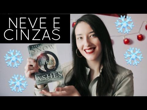 NEVE E CINZAS - Sara Raasch | Neve e Cinzas #1 | Resenha sem spoilers!
