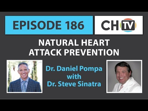 Natural Heart Attack Prevention - CHTV 186