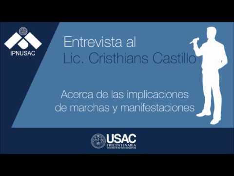 Entrevista al Lic.Cristhians Castillo acerca  de marchas y  manifestaciones.(Parte II)