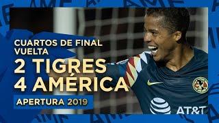 Tigres Vs América | Cuartos De Final Vuelta - Apertura 2019