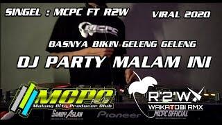 Download Lagu DJ PARTY MALAM INI (SPESIAL PERFOM MCPC AND R2W ) mp3