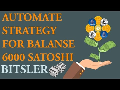Bitsler Automate Strategy Start 6000 Satoshi Go To 1 Bitcoin Битслер стратегия на автомате