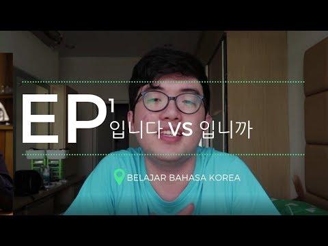 EP#1 Belajar bahasa Korea: 입니다 VS 입니까