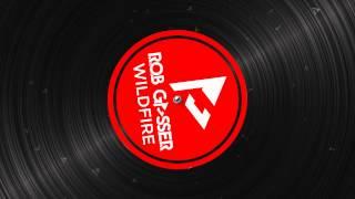 Rob Gasser - Wildfire