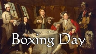 Origins of Boxing Day