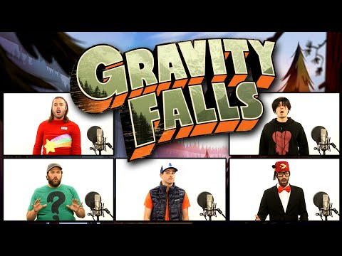 GRAVITY FALLS THEME SONG ACAPELLA!