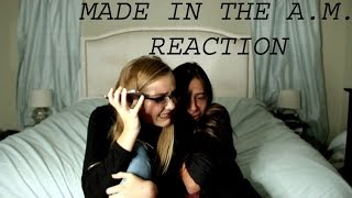 MADE IN THE A.M. REACTION VIDEO