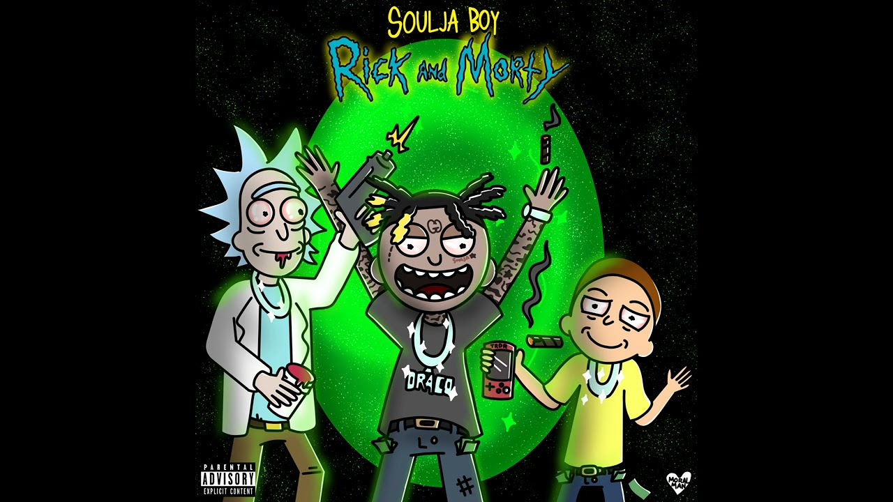 Download Soulja Boy (Big Draco) - Rick & Morty