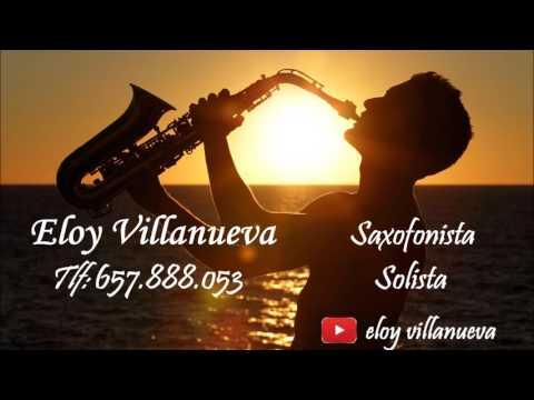 Luis Fonsi - Despacito ft  Daddy Yankee (Sax Cover by Eloy Villanueva)