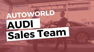Autoworld Audi SalesTeam