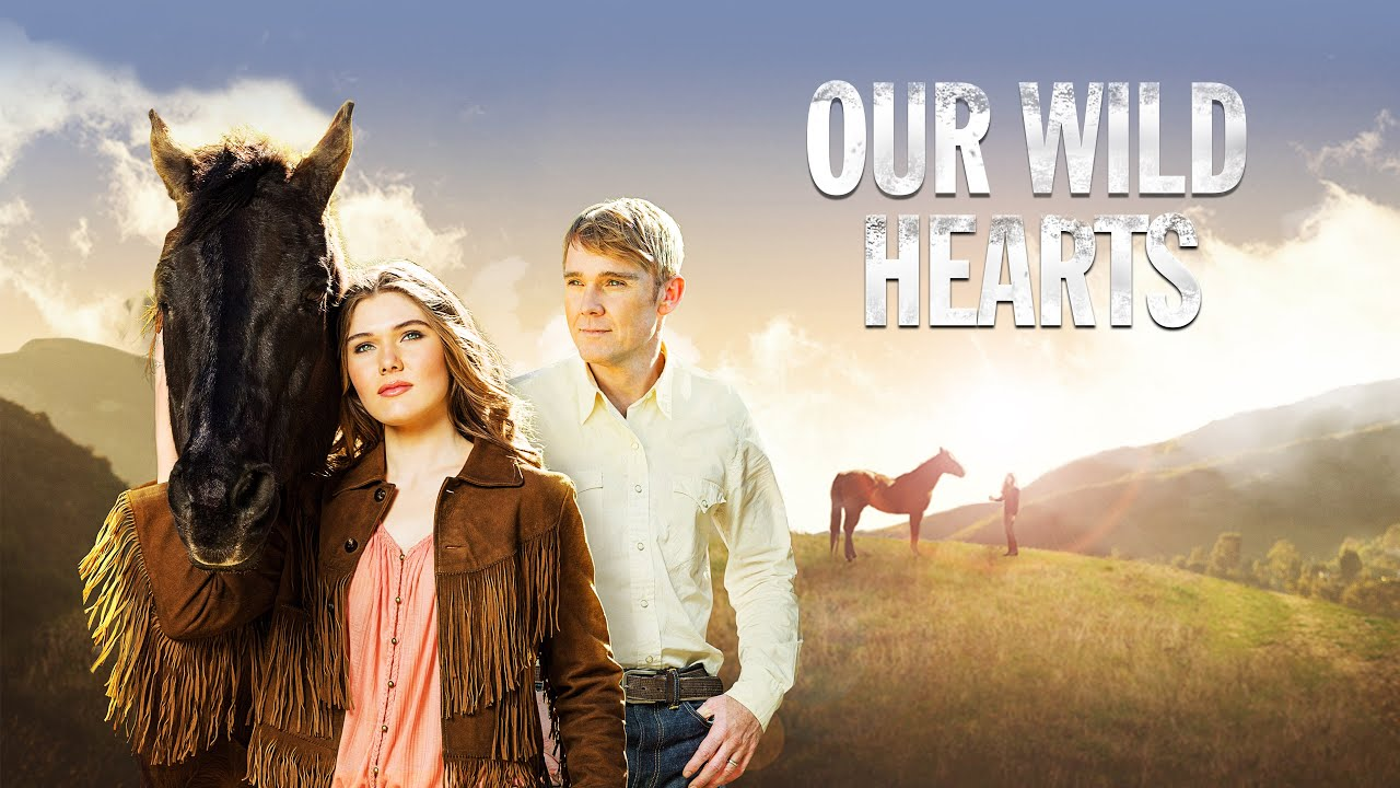 Our Wild Hearts 2013 Full Movie Cambrie Schroder Ricky Schroder Cliff Potts Youtube