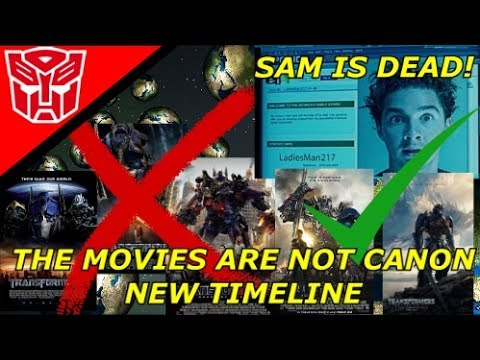 Transformers The Movies Are No Longer Canon And Sam Is Dead (Explain)
