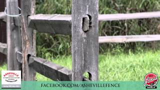 Asheville Fence Specializes In Natural Locust And Hemlock Split Rail Fencing