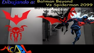 Dibujando a: Batman Beyond Vs Spiderman 2099