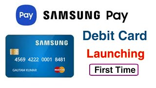 Samsung Pay Debit Card Launching | Samsung Pay New Debit Card | samsung debit card in india |samsung